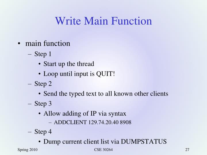 Write Main Function