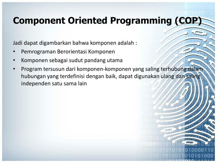 Component Oriented Programming (COP)