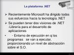 la plataforma net