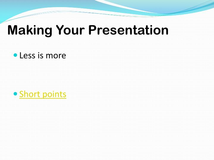 Making Your Presentation