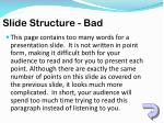 slide structure bad