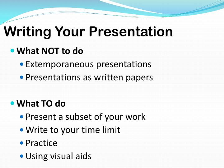 Writing Your Presentation