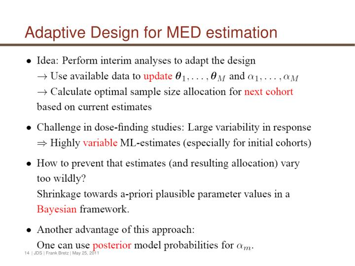 Adaptive Design for MED estimation