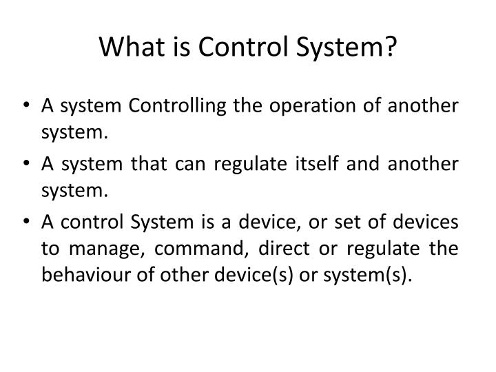 What is Control System?
