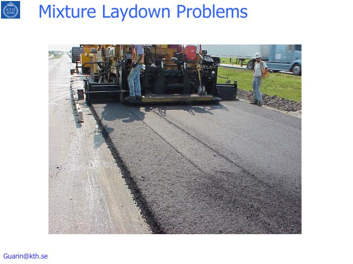 Mixture Laydown Problems