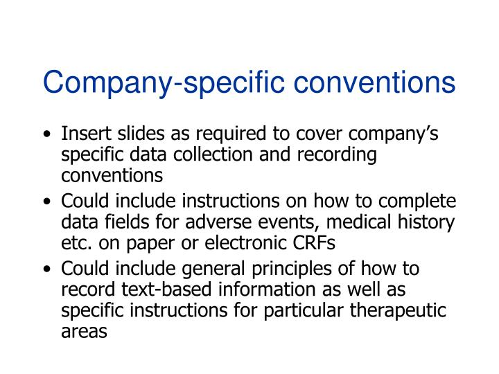 Company-specific conventions
