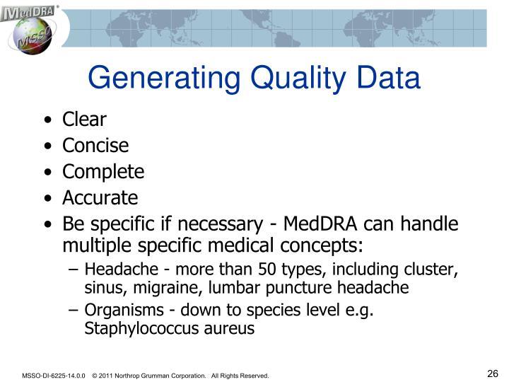 Generating Quality Data