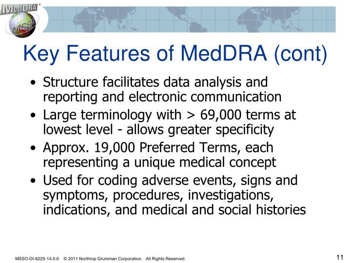 Key Features of MedDRA (cont)