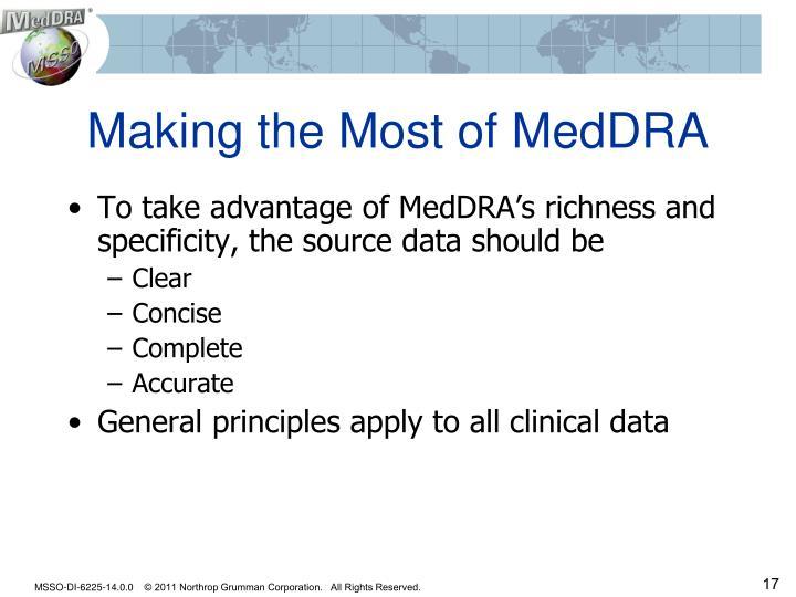 Making the Most of MedDRA
