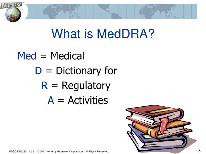 What is MedDRA?