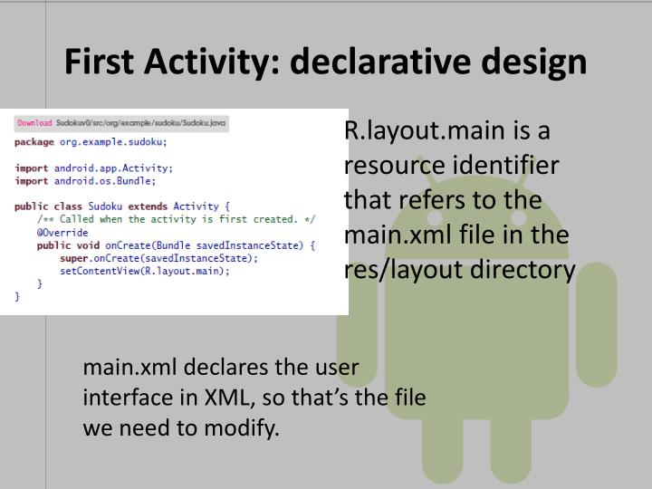 First Activity: declarative design
