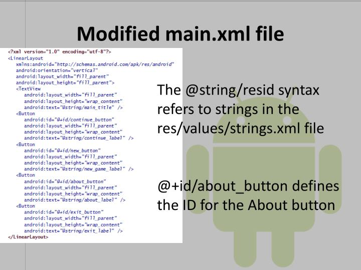 Modified main.xml file