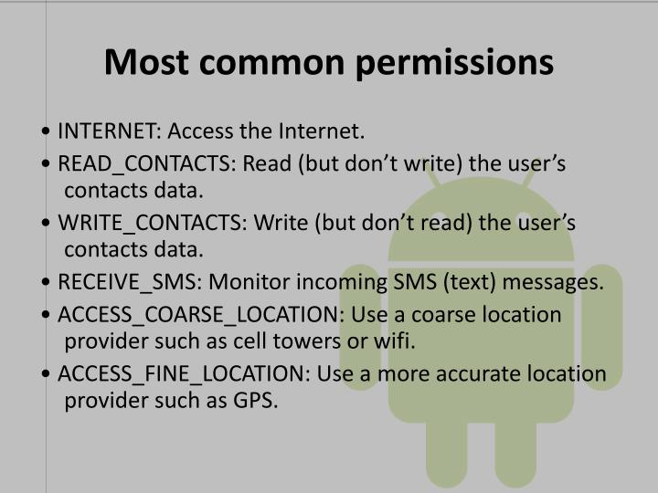 Most common permissions