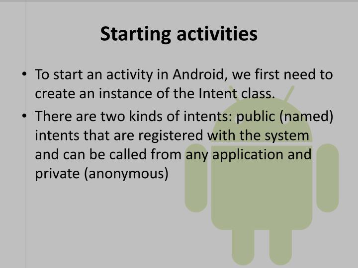 Starting activities