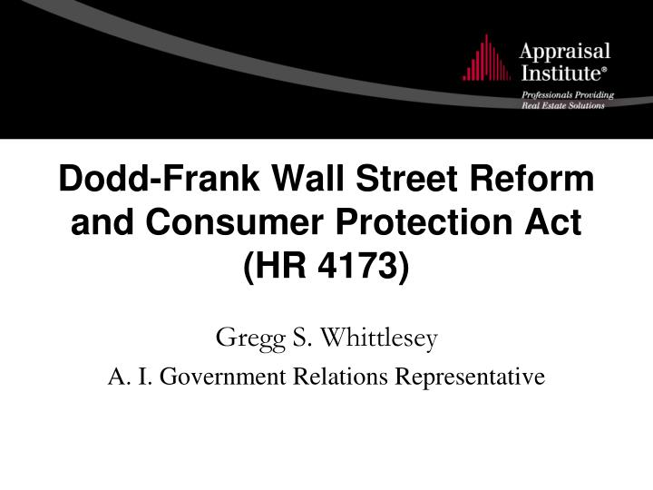 Dodd frank wall street reform and consumer protection act hr 4173