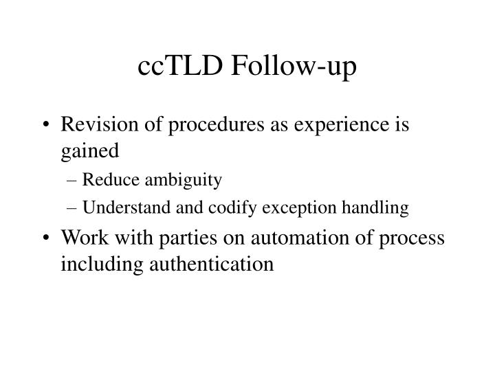 ccTLD Follow-up