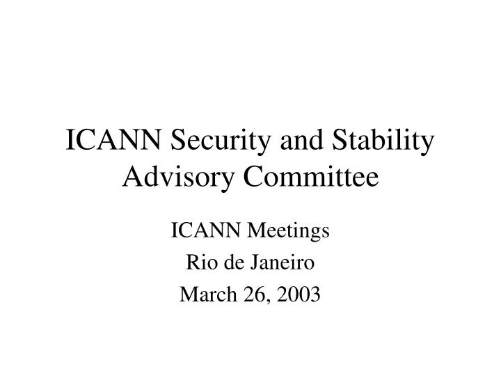 ICANN Security and Stability