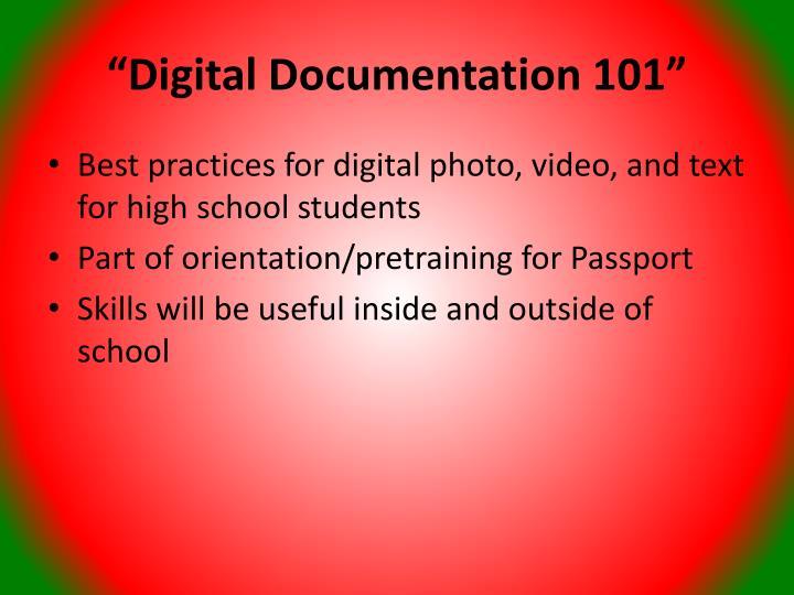 """""""Digital Documentation 101"""""""