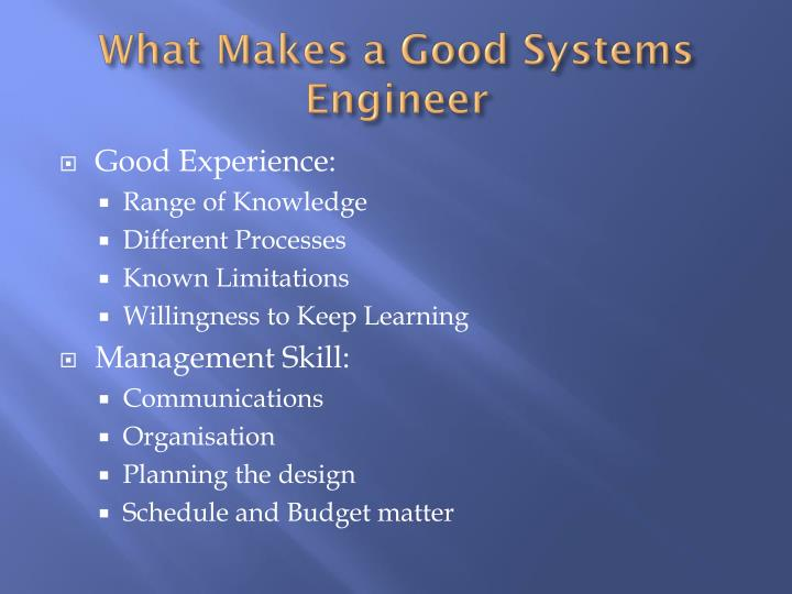 What Makes a Good Systems Engineer
