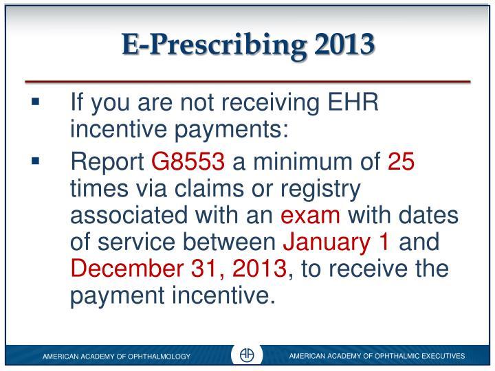 E-Prescribing 2013