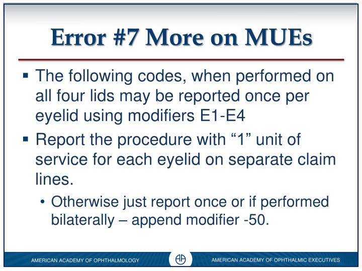 Error #7 More on MUEs