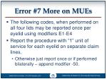 error 7 more on mues