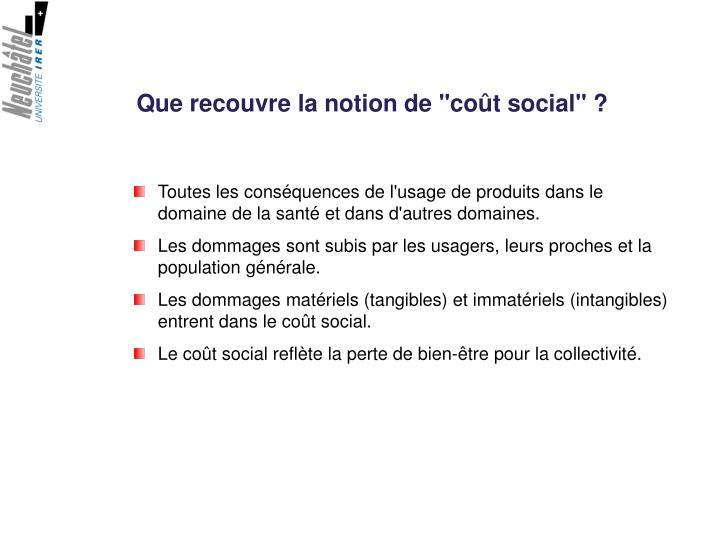 """Que recouvre la notion de """"coût social"""" ?"""
