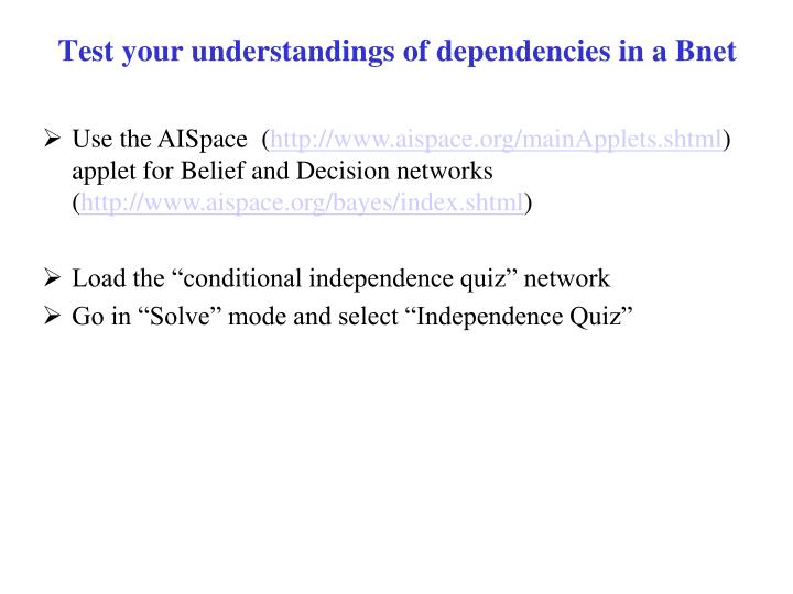Test your understandings of dependencies in a Bnet
