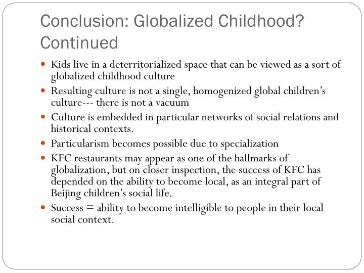 Conclusion: Globalized Childhood? Continued