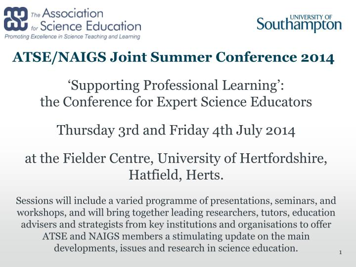 ATSE/NAIGS Joint Summer Conference 2014