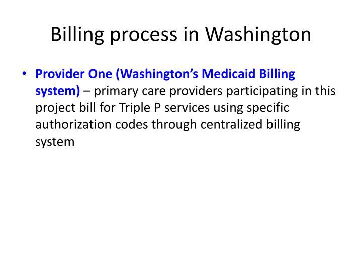 Billing process in Washington