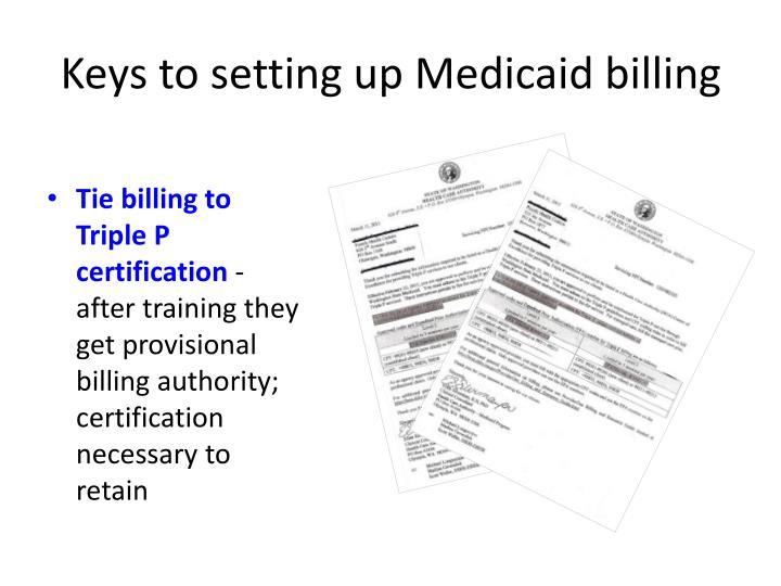 Keys to setting up Medicaid billing