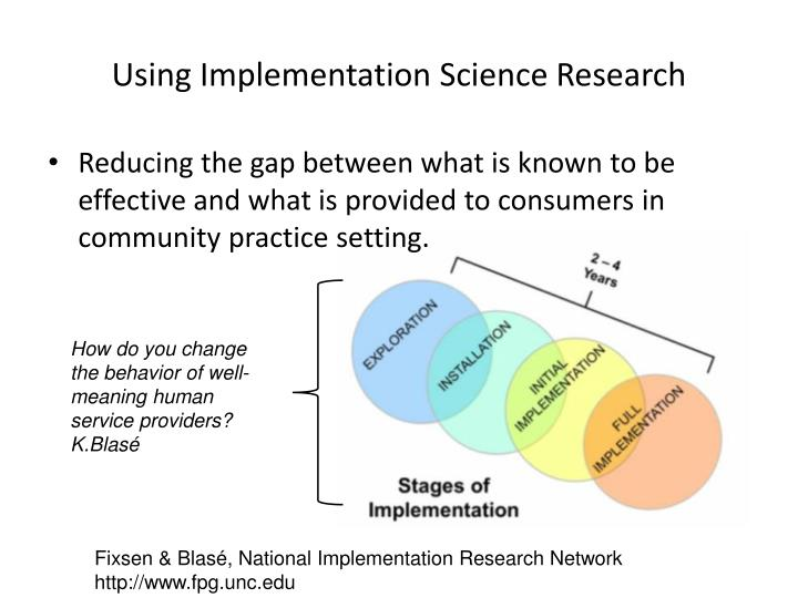 Using Implementation Science Research
