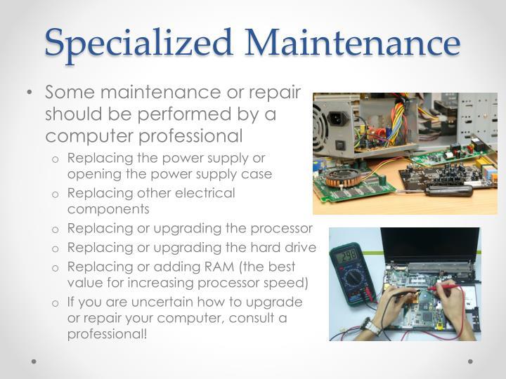 Specialized Maintenance