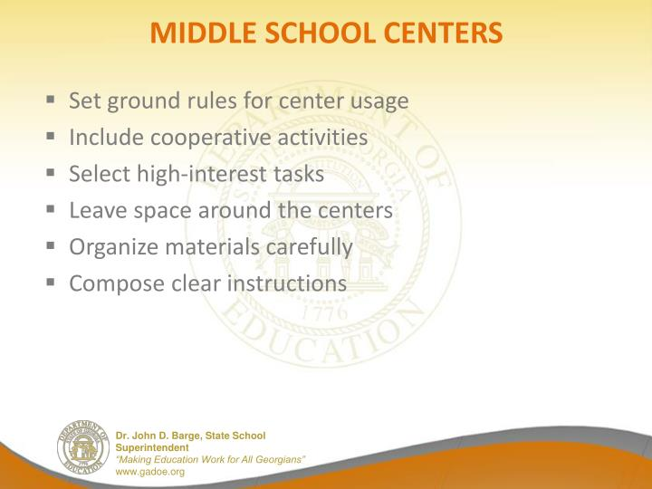MIDDLE SCHOOL CENTERS