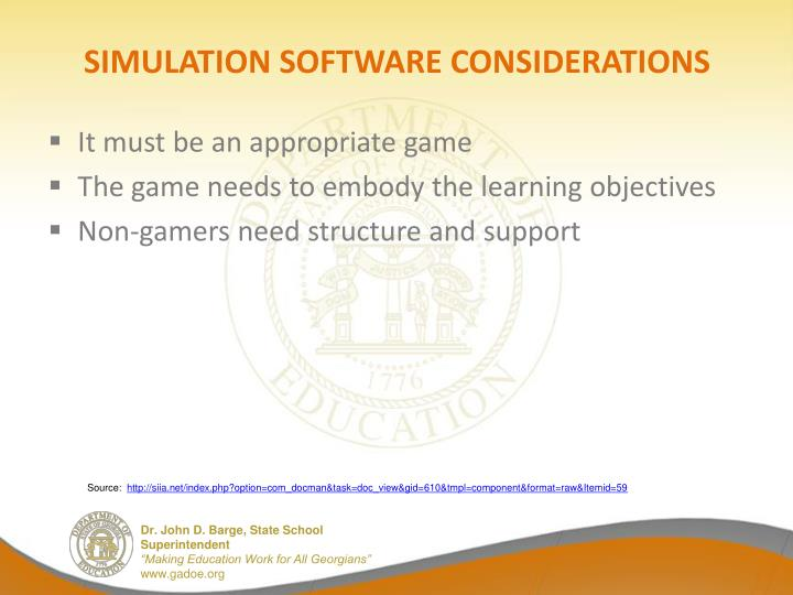SIMULATION SOFTWARE CONSIDERATIONS