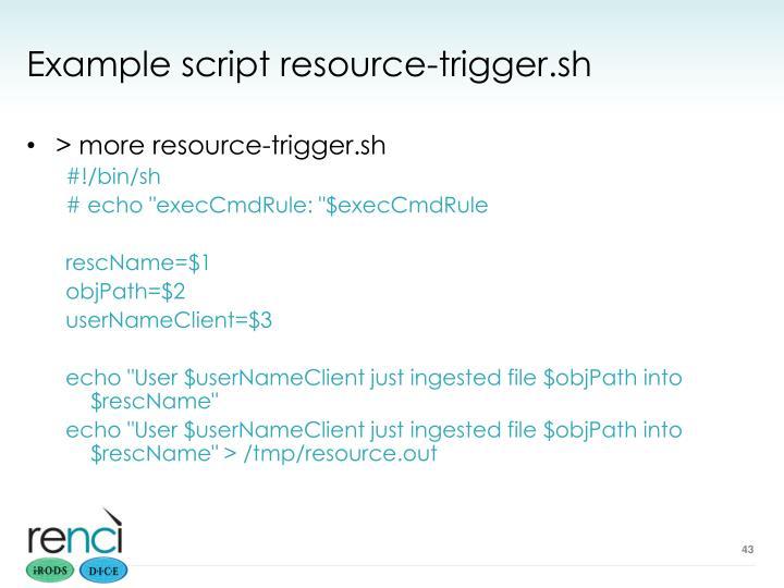 Example script resource-trigger.sh