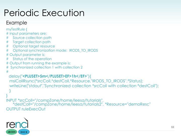 Periodic Execution