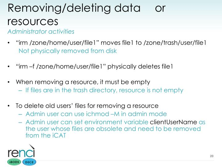 Removing/deleting data or resources