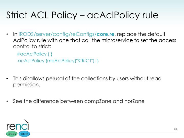 Strict ACL Policy – acAclPolicy rule