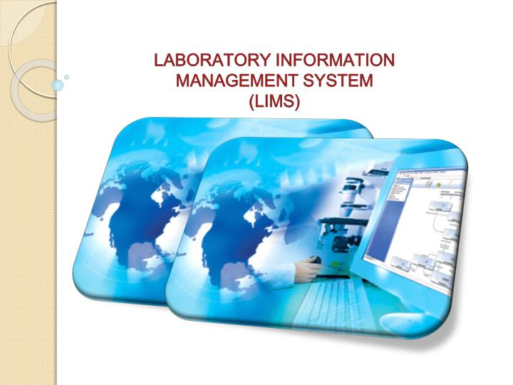 LABORATORY INFORMATION MANAGEMENT SYSTEM