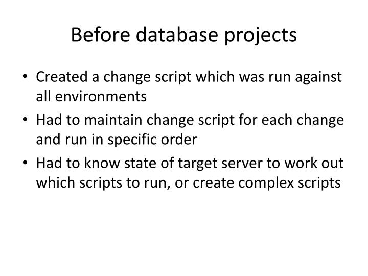 Before database projects