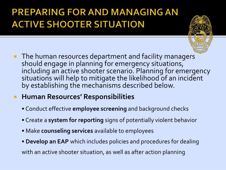 PREPARING FOR AND MANAGING AN ACTIVE SHOOTER SITUATION