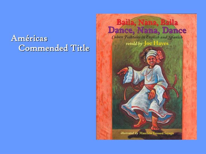 Américas Commended Title