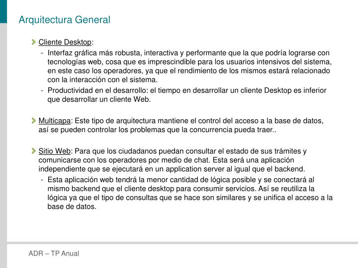 Arquitectura General