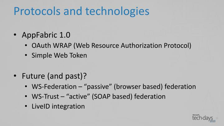 Protocols and technologies