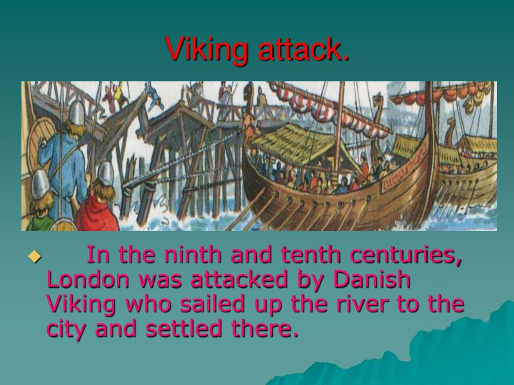 Viking attack.
