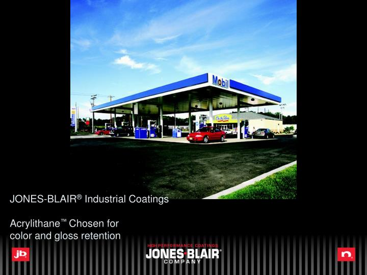 Jones blair industrial coatings acrylithane chosen for color and gloss retention