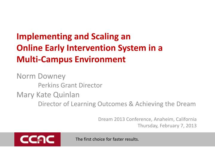 Implementing and scaling an online early intervention system in a multi campus environment