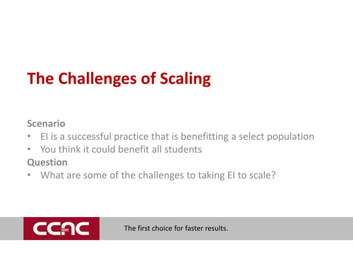 The Challenges of Scaling